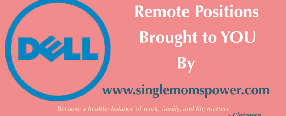 Dell Remote Position by Single Moms Power